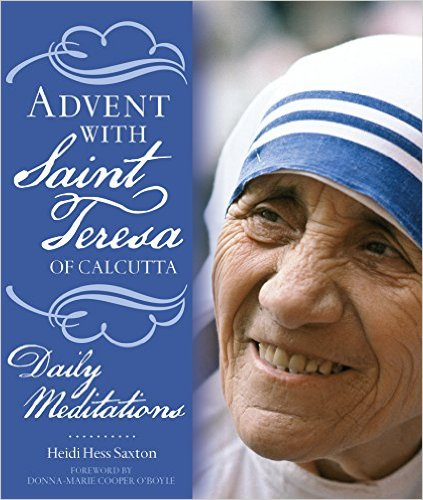 Advent with Saint Teresa of Calcutta